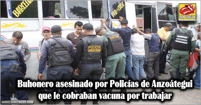 Buhonero asesinado por Policías de Anzoátegui que le cobraban vacuna por trabajar