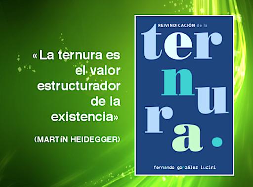 """LIBRO: """"REIVINDICACIÓN DE LA TERNURA"""""""