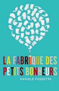 Vie quotidienne de FLaure : La fabrique des petits bonheurs - Danièle FOSSETTE