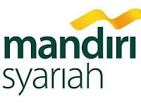 Lowongan Pekerjaan PT. Bank Syariah Mandiri Januari 2019