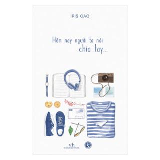 Hôm Nay Người Ta Nói Chia Tay… ebook PDF-EPUB-AWZ3-PRC-MOBI