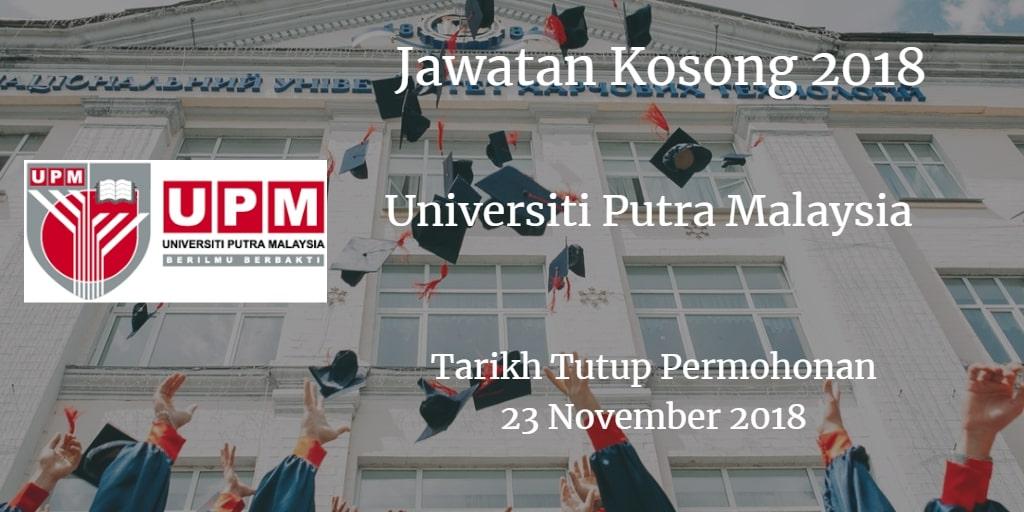 Jawatan Kosong UPM 23 November 2018
