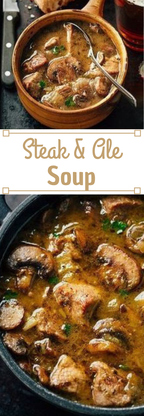 Steak and Ale Soup #dinner #healthyrecipes #food #family #eating