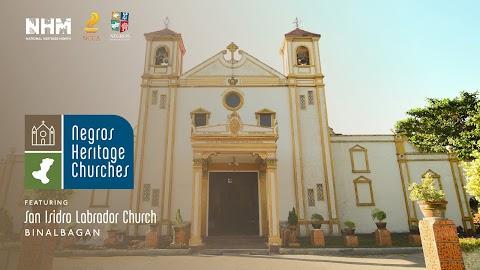National Heritage Month Feature : San Isidro Labrador Parish in Binalbagan