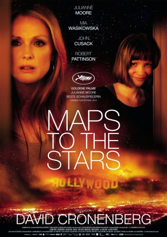 Maps to the Stars, Movie Poster, Directed by David Cronenberg, starring Julianne Moore, John Cusack, Robert Pattinson , Mia Wasikowska, Olivia Williams, Sarah Gadon and Evan Bird