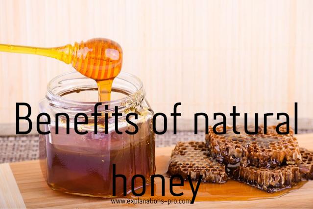 Benefits of natural honey