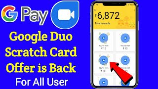 Back again) Google Duo Offer-Get free scratch cards and earn