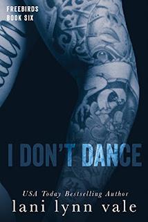 I Don't Dance by Lani Lynn Vale