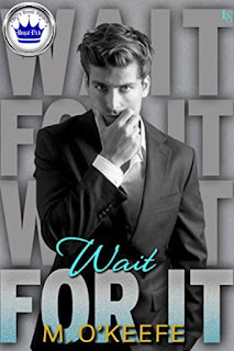 romance novel covers, contemporary romance, Royal Pick, Wait For It by M. O'Keefe