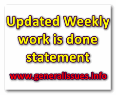 Updated Weekly work is done statement