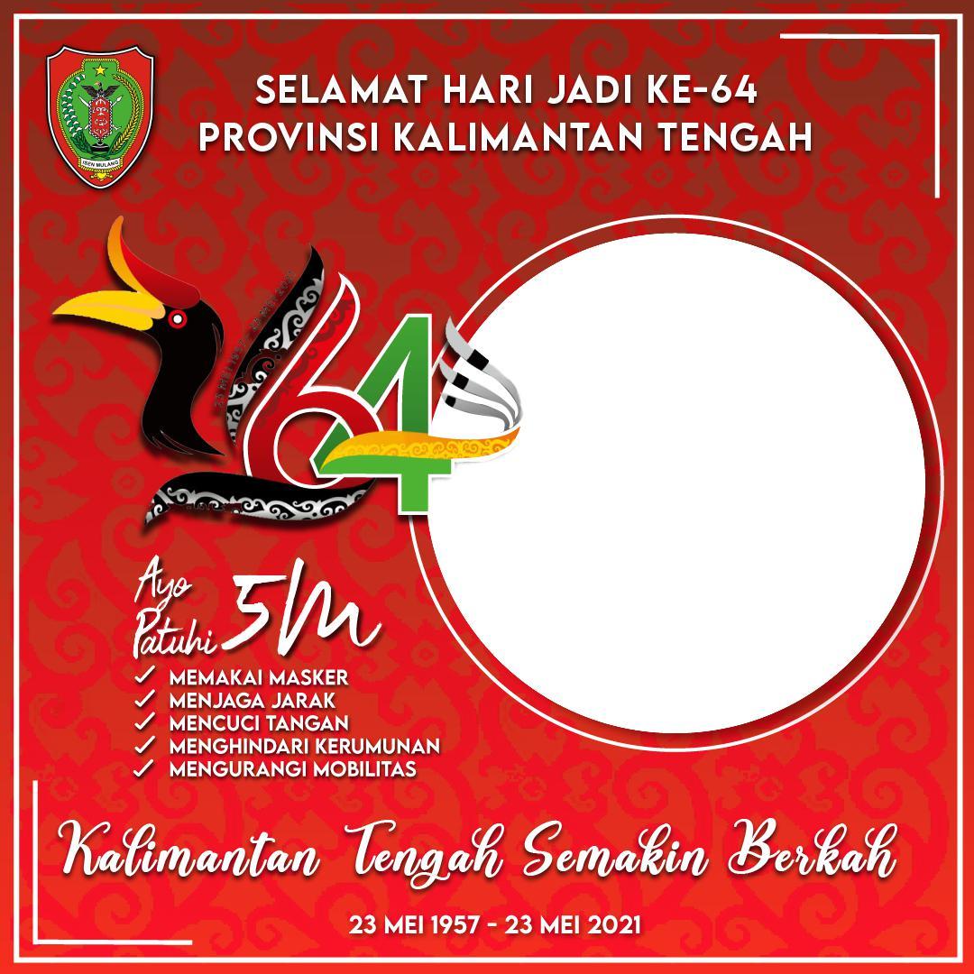 Download Gambar Twibbon Hari Jadi ke-64 Prov. Kalteng 2021 Twibbonize