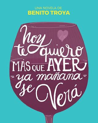 Hoy te quiero  más que ayer, ya mañana se verá - Benito Troya (#ali48)