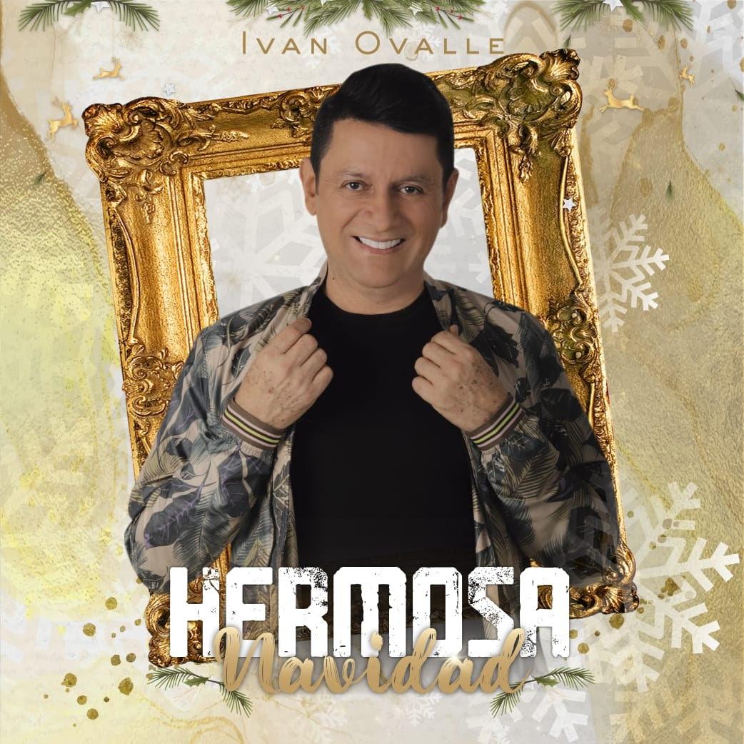 Iván Ovalle presenta la canción 'Hermosa Navidad'