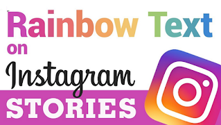 How To Make Rainbow Color Text on Instagram Story