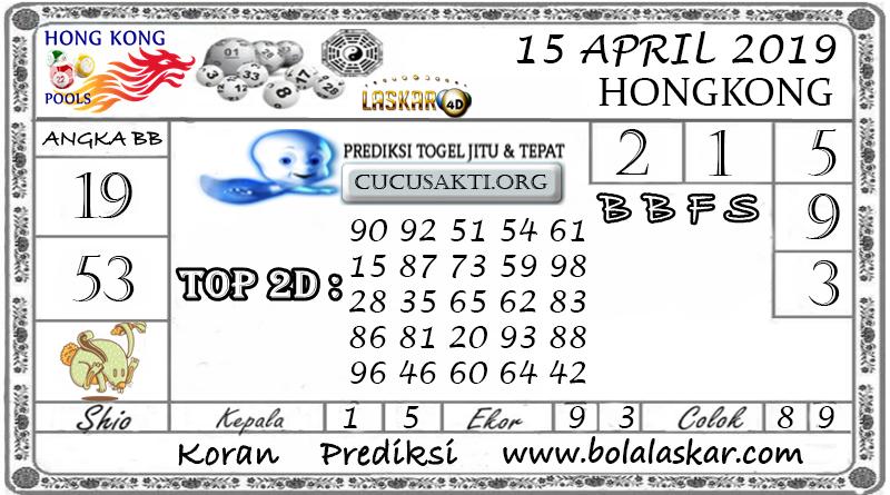 Prediksi Togel HONGKONG LASKAR4D 15 APRIL 2019