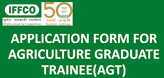 IFFCO Agriculture Graduate Trainee (AGT) Old Question Papers and Syllabus 2019