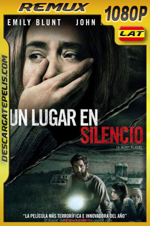 Un lugar en silencio (2018) 1080p BDRemux Latino – Ingles