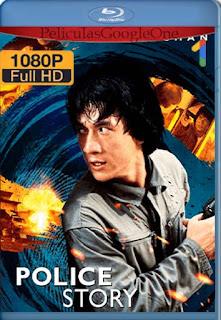 Police Story[1985] [1080p BRrip] [Latino- Chino-Ingles] [GoogleDrive] LaChapelHD