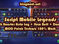 Script Mobile Legends Rank Booster Auto Lag + Item Buff + Damage MOD Patch Dyrroth Terbaru 100% Work