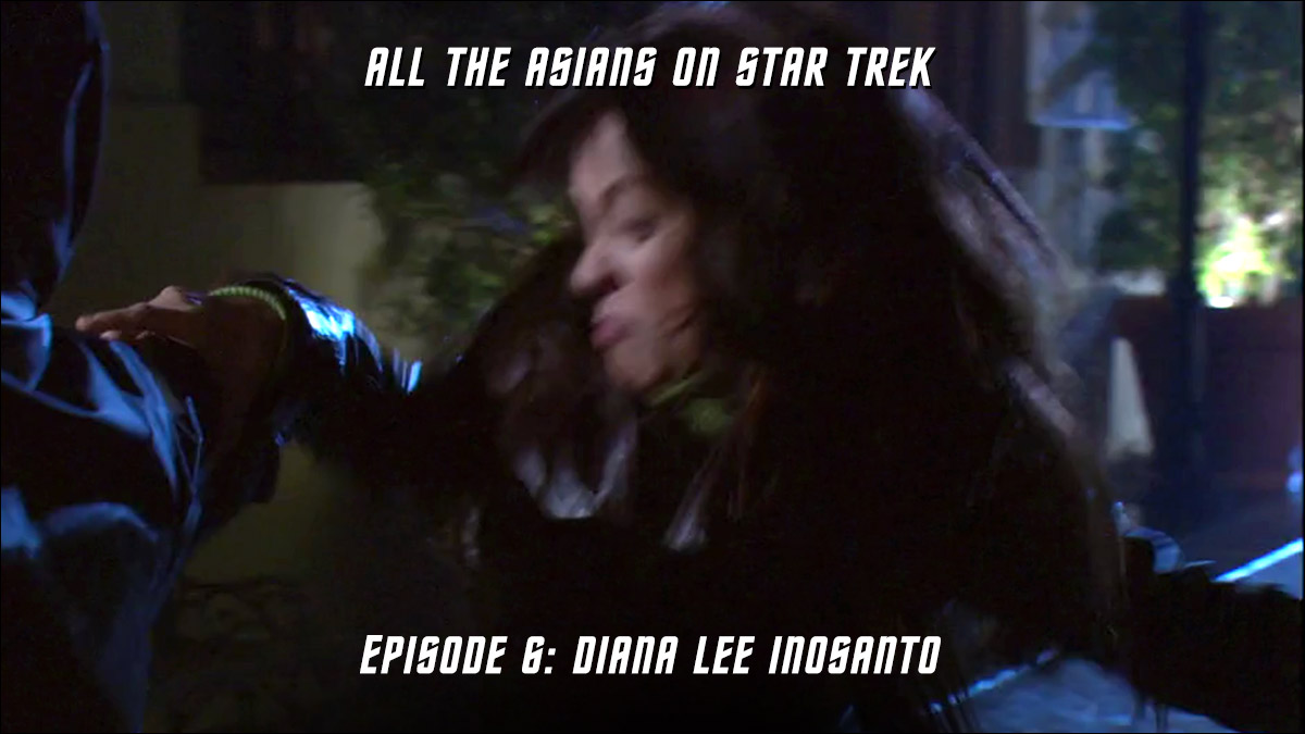 All The Asians On Star Trek – Episode 06: Diana Lee Inosanto