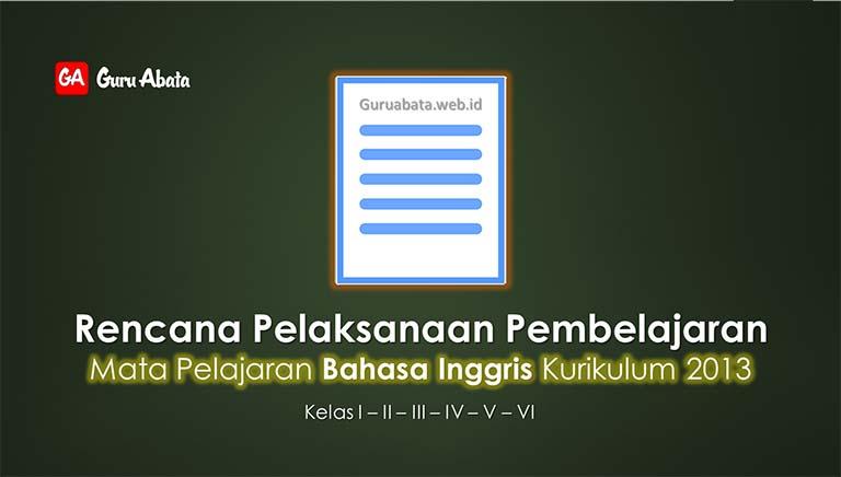 RPP Bahasa Inggris SD/MI K-13 Kelas 1 2 3 4 5 6 Revisi Terbaru