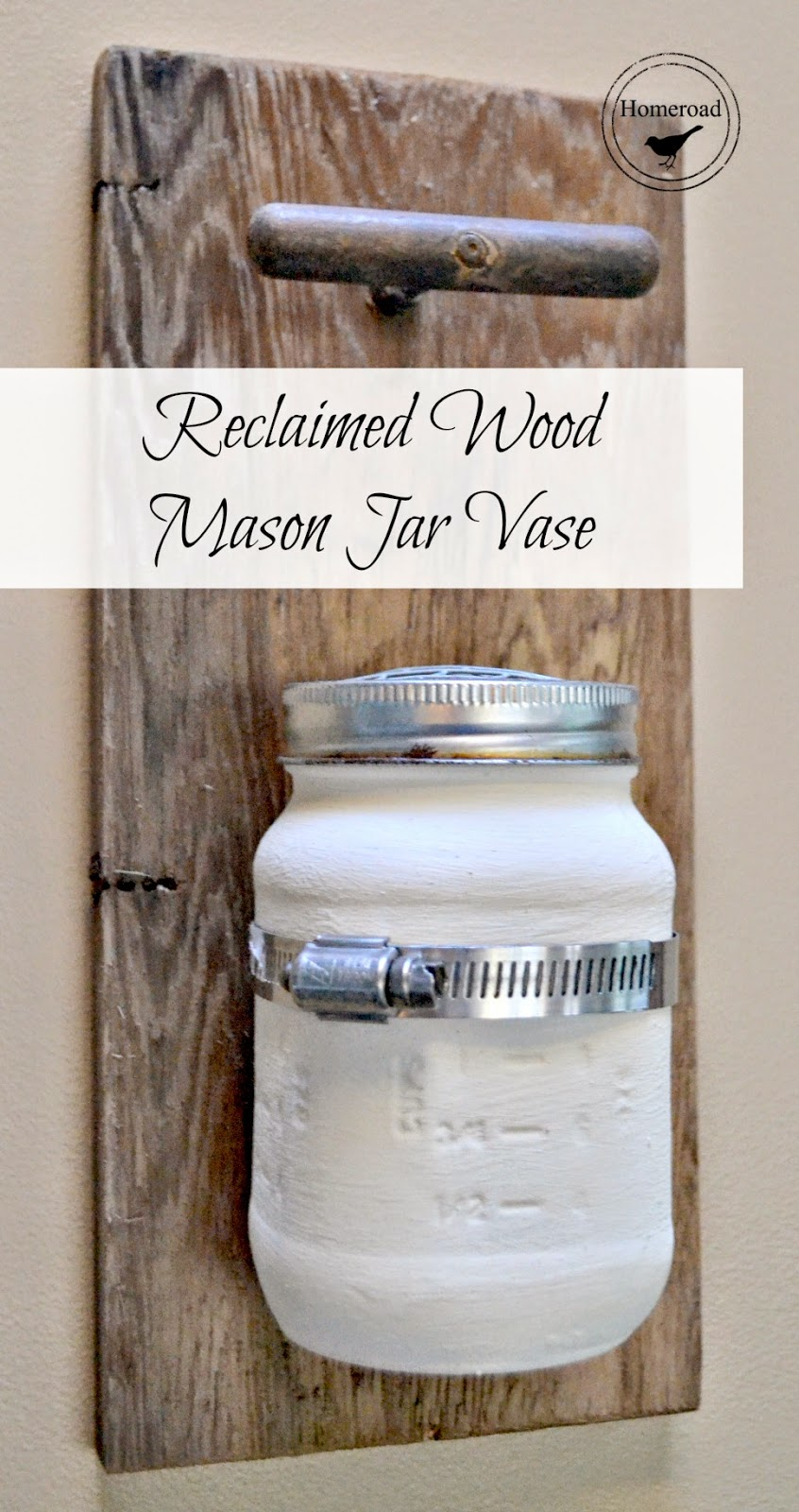 reclaimed wood painted mason jar vase www.homeroad.net