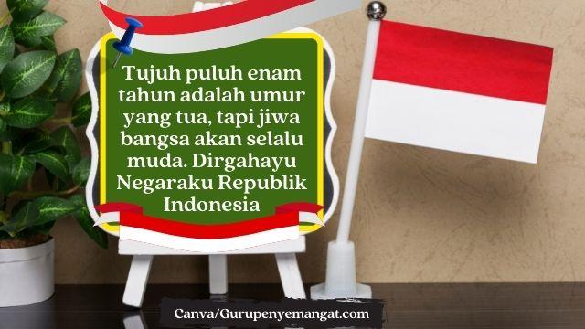 Quotes Hari Kemerdekaan Indonesia, Bikin Semangat dan Menyentuh Hati
