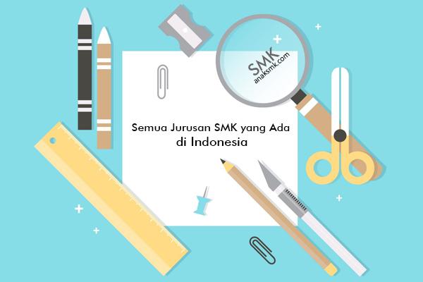 jurusan smk yang ada di indonesia