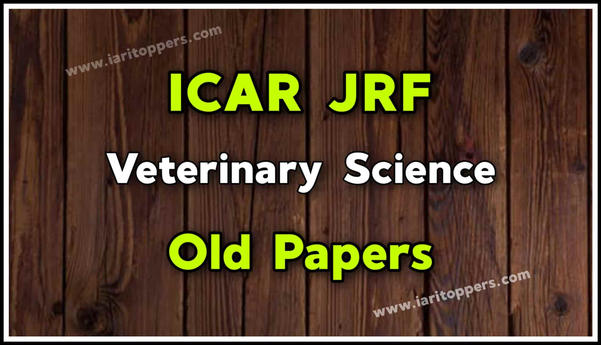 ICAR JRF Veterinary Science Old Papers PDF Download