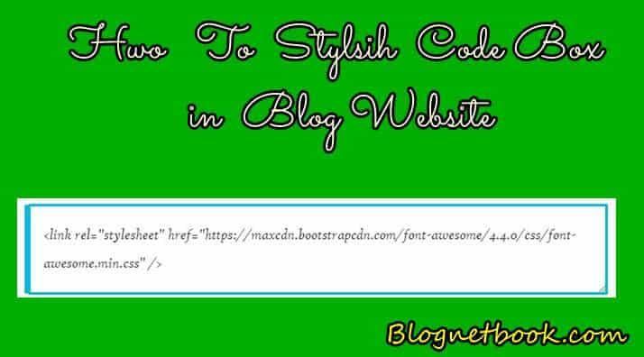 Blog Post Me Text Code Box Kaise Lagye-अपने ब्लोग पोस्ट मे Text Code Box केसे लगाये.