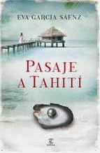 http://lecturasmaite.blogspot.com.es/2013/05/pasaje-tahiti-de-eva-garcia-saenz.html
