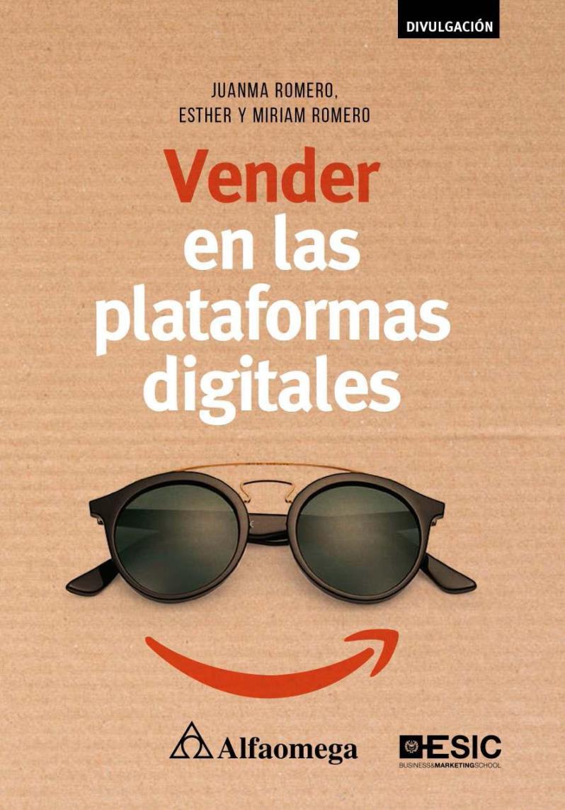 Vender en las plataformas digitales – Juanma Romera