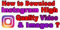 how-to-download-instagram-high-quality-video-and-images
