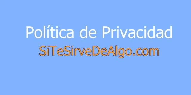 Política de privacidad sitesirvedealgo.com