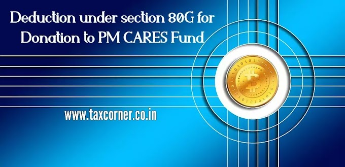 Deduction under section 80G for Donation to PM CARES Fund