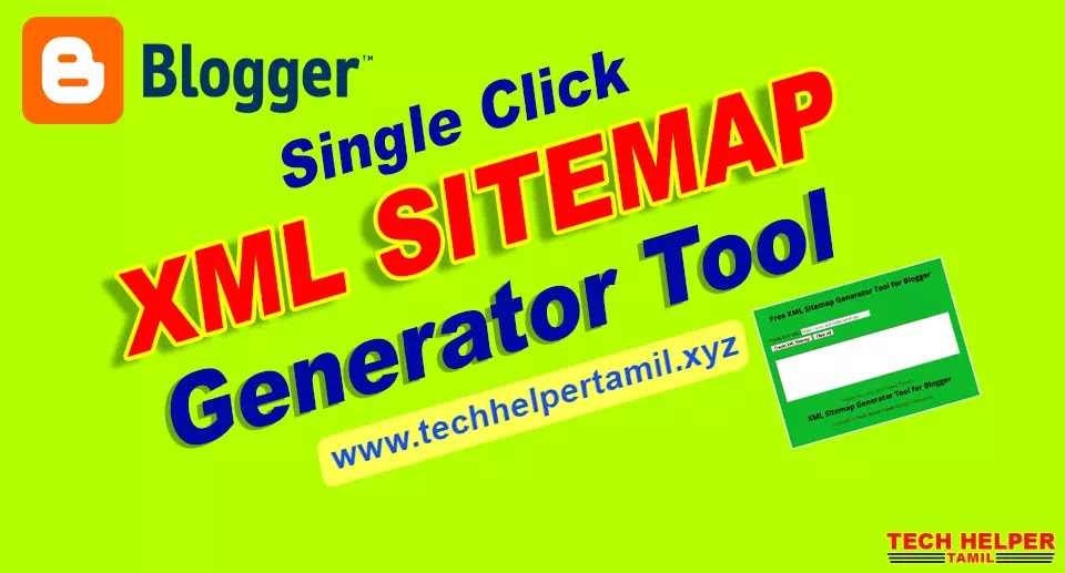 XML Sitemap Generator for  Blogger Tamil | Google and Bing