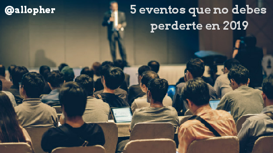 5 Eventos de marketing que no me perderé en 2019