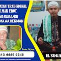 Pusat Pengobatan Alat Vital Jakarta Selatan Hj Mak Erot Bersama H Sugandi Dan Aa Herman 081344455548