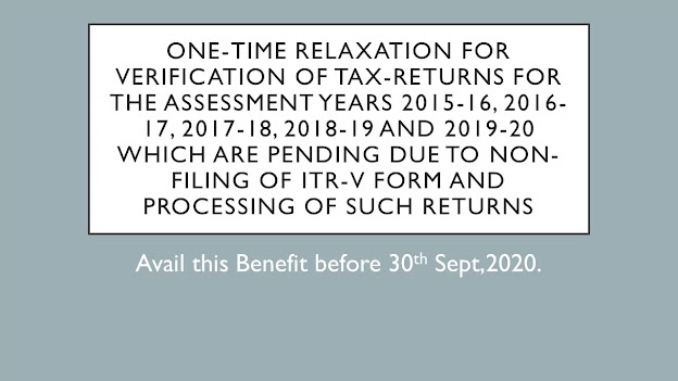 One-time relaxation for Verification of tax returns