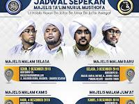 Jadwal Majlis Nurul Musthofa, 2 Desember - 7 Desember 2019