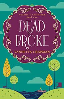 DEAD BROKE by Vannetta Chapman