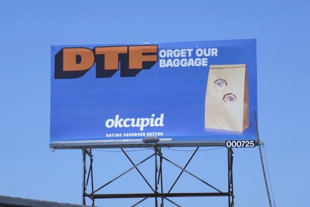 DTForget our baggage OK Cupid dating billboard
