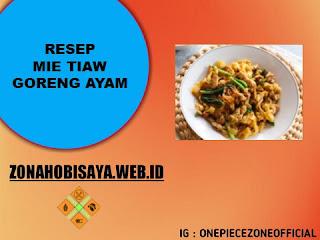 MUDAH !!! Resep Membuat Mie Tiaw Goreng Ayam