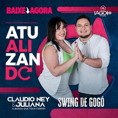 Claudio Ney e Juliana - Atualizou - Promocional de Dezembro - 2k19