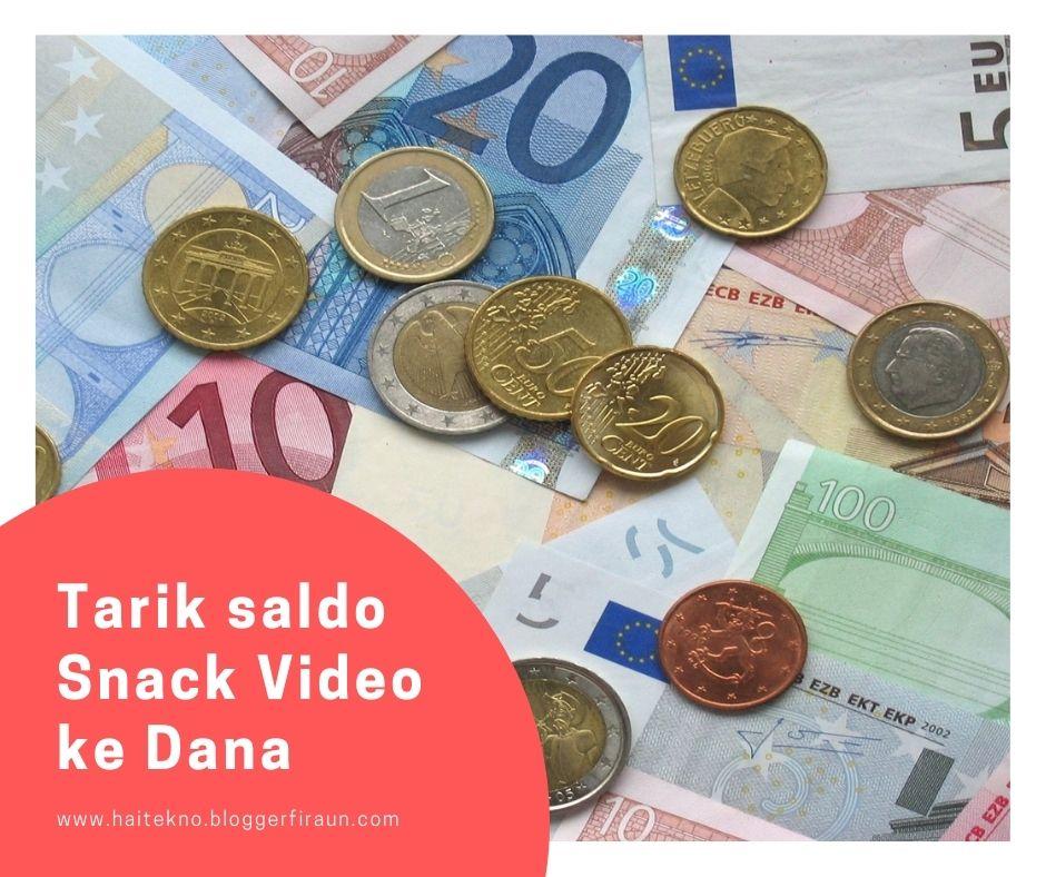 Cara menarik Uang di Snack Video dengan DANA