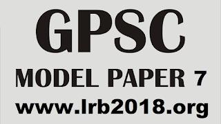 GPSC MODEL PAPER NO. 7