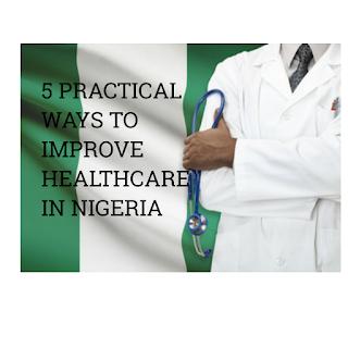 ways to improve healthcare in Nigeria