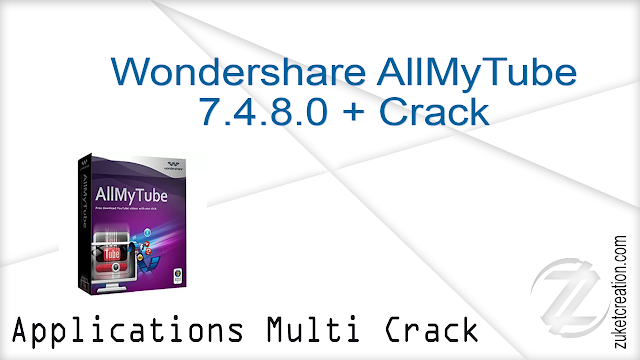 Wondershare AllMyTube 7.4.8.0 + Crack