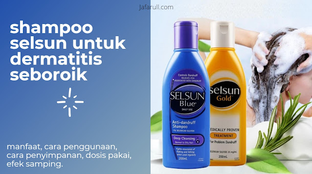 Shampoo Selsun Untuk Dermatitis Seboroik
