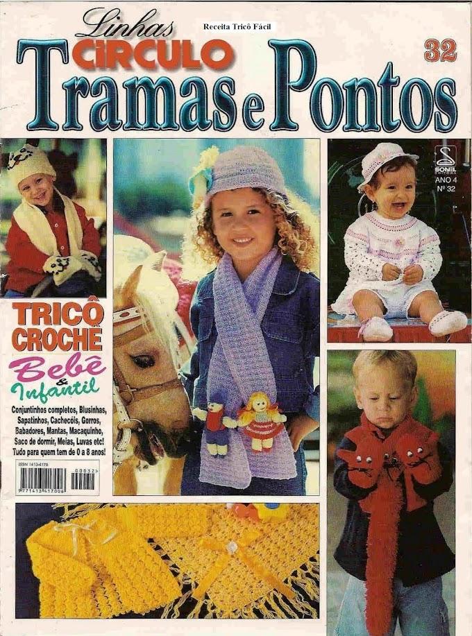 Tramas e Pontos N° 32 Linhas Circulo Tricô E Crochê Bebe & Infantil